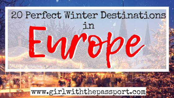 Must See Places in Europe in Winter
