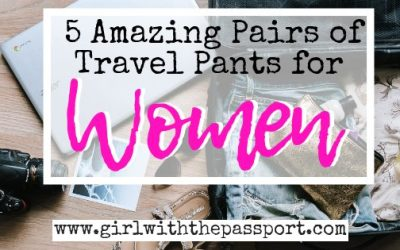 5 Pairs of Womens Travel Pants that Don't Suck