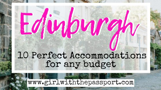 The Ultimate Edinburgh Accommodation ​​Guide