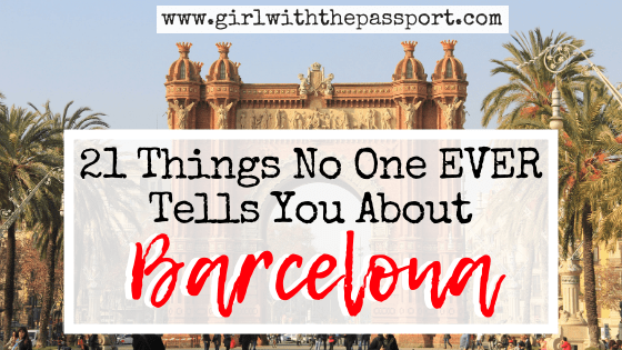 How to Prepare for Barcelona, Spain: 21 Essential Barcelona Tips and Tricks