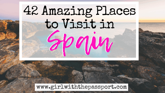 42 Amazing Spain Holiday Destinations