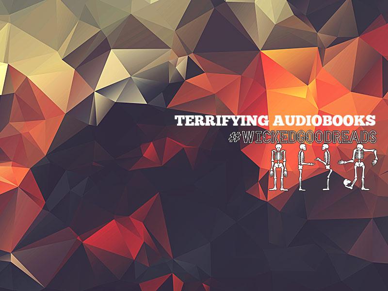 Terrifying Audiobooks