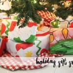 Holiday Gift Guidde