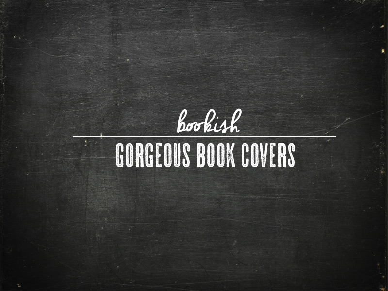 Gorgeous Book Covers