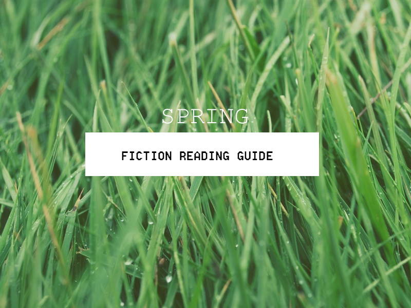 Spring Fiction Reading Guide