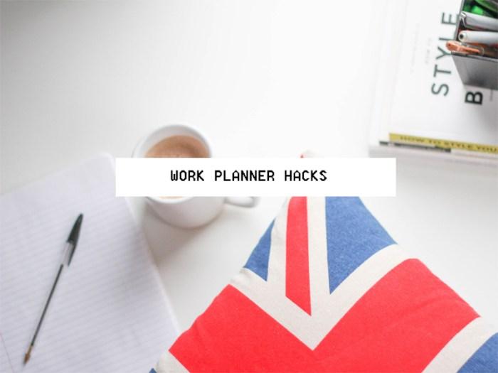 work planner hacks