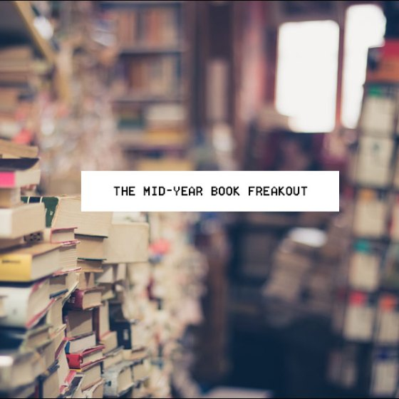Mid-Year Book Freakout