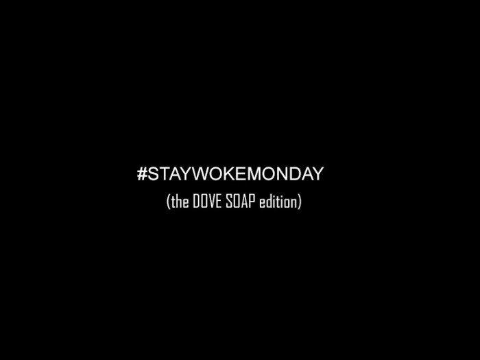 Stay Woke Monday