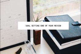 Goal Setting Personal End of Year Review
