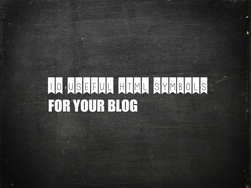HTML Symbols for Bloggers