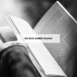 Big Book Summer Reading