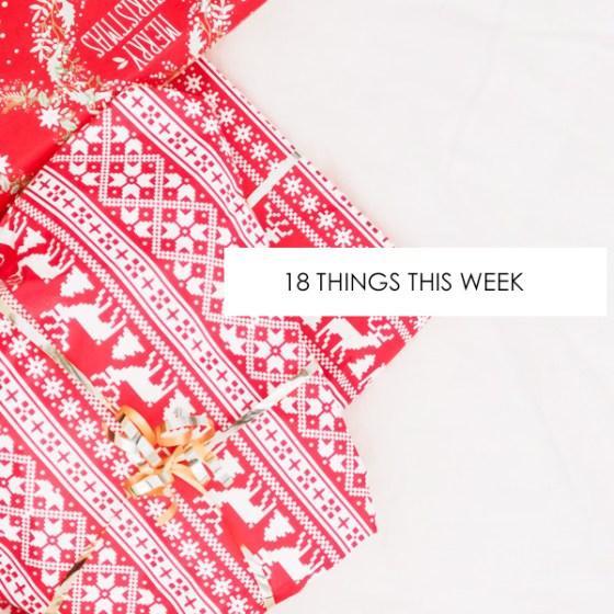 18 Things This Week