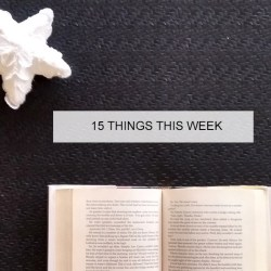 15 things thi sweek