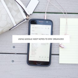 Using Google Keep Notes for Organization