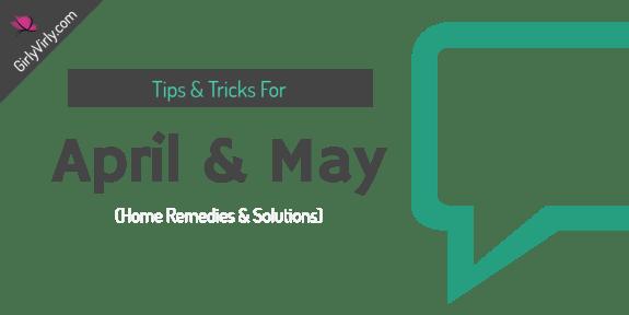 Tips Tricks April May