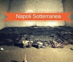 Visitare Napoli sotterranea