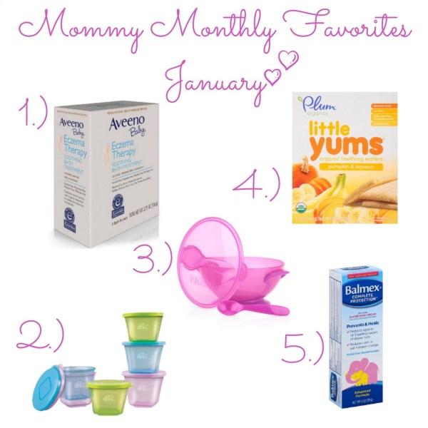 Mommy Monthly Favorites January
