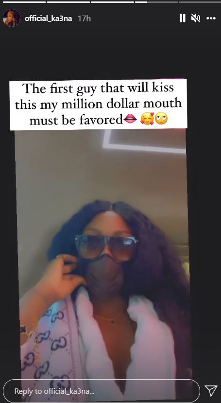 """""""The first guy to kiss my million dollar mouth must be favored"""" - Ka3na brags following dental surgery"""