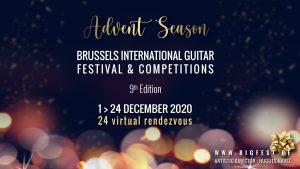 """Advent Season"" - Brussels International Guitar Festival & Competition - ONLINE @ Online"