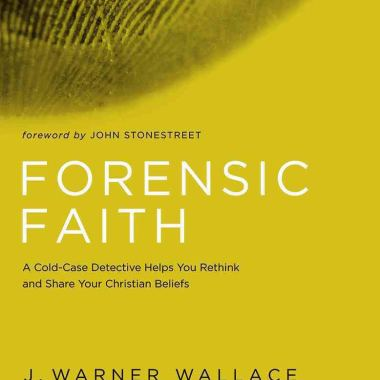 Forensic Faith by J. Warner Wallace -Book Review