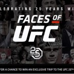 Celebrating 25 Years With Faces Of UFC Sweepstakes - Win A Trip To Denver, Colorado