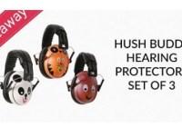 HPFY Hush Buddy Hearing Protectors Giveaway - Win Set of 3 Hush Buddy Hearing Protectors