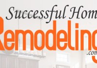 Successful Home Remodeling Contest
