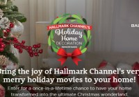 Hallmark Channel Holiday Home Decoration Sweepstakes