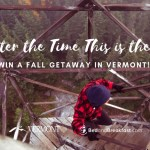 Bedand Breakfast Vermont Fall Getaway Sweepstakes