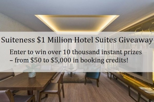 Suiteness $1 Million Hotel Suites Giveaway