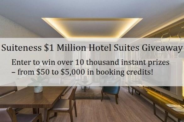 Suiteness $1 Million Hotel Suites Giveaway