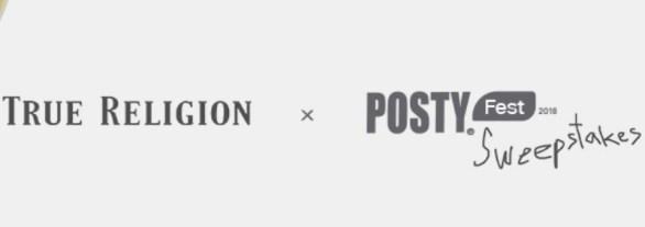 True Religion x Posty Festival Sweepstakes