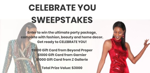 Beyond Proper Celebrate You Sweepstakes