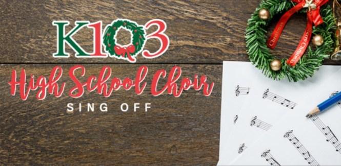 K103 High School Choir Sing Off Contest