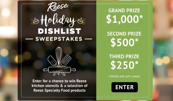 Reese Holiday Dish List Sweepstakes