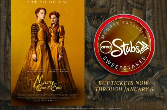 Mary Queen Of Scots AMC Stubs Sweepstakes