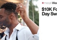 Macys Wedding Registry $10K For Your Big Day Sweepstakes