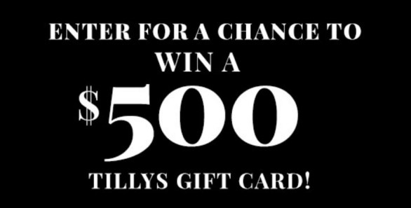 Tillys Enter To Win A $500 Gift Card Sweepstakes