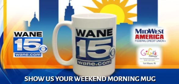 WANE15 Weekend Morning Mug Giveaway