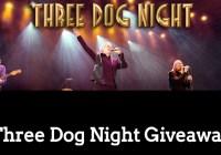 WFRV Three Dog Night Giveaway