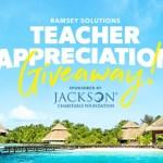 Ramsey Solutions Teacher Appreciation Giveaway