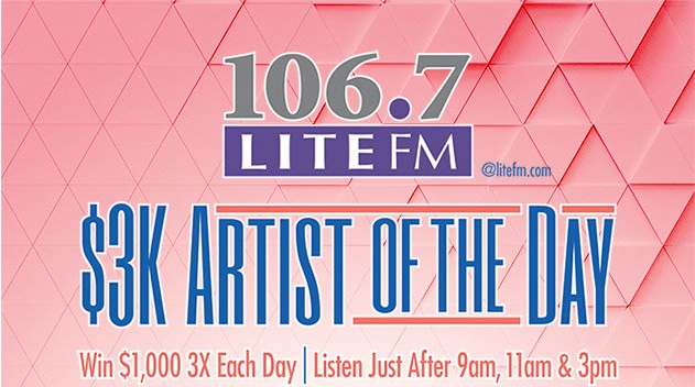 Lite FM's $3K Artist Of The Day Sweepstakes