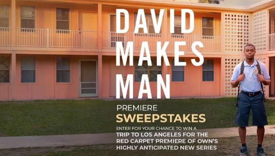 David Makes Man Premiere Sweepstakes