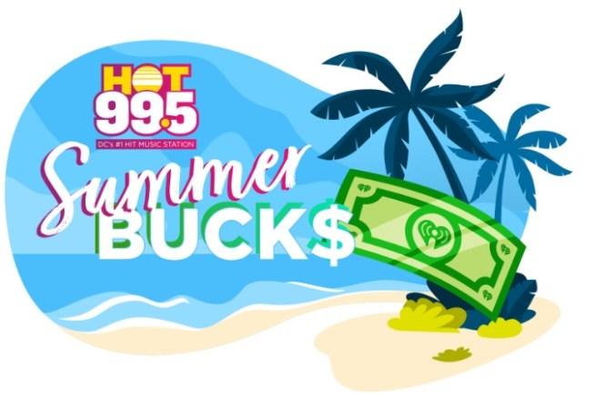 HOT 99.5 Summer Bucks Sweepstakes