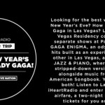 iHeartRadio Spend New Years Eve With Lady Gaga Sweepstakes