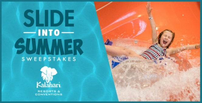 Slide Into Summer With Kalahari Resorts Giveaway