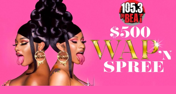 105.3 THE BEAT $500 WAP N SPREE Sweepstakes
