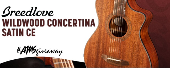 American Musical Supply Breedlove Wildwood Giveaway