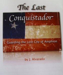 The Last Conquistador Jessie Alvarado