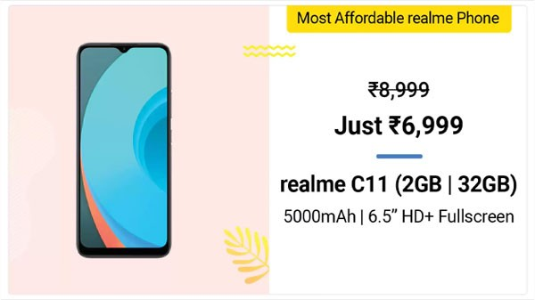 Realme C11 (MRP: Rs. 8,999, Discount Price: Rs. 6,999)